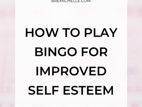 Bre Michelle Mindset Coach for Women Self Care Bingo How to Play Bingo for Improved Self Esteem