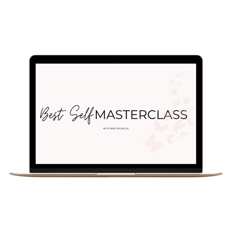 Bre Michelle My Best Self Masterclass for Millennial Women Feeling Stuck, not in control, and fearful