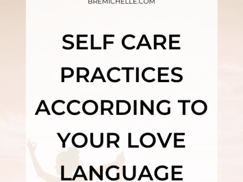 Self Care Practices According To Your Love Language for Millennial Women Improve Self Esteem